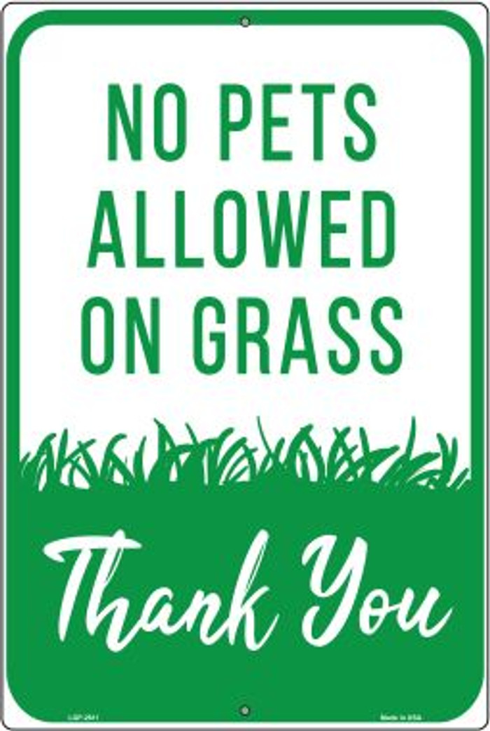 No Pets Allowed on Grass Wholesale Novelty Large Parking Sign LGP-2611