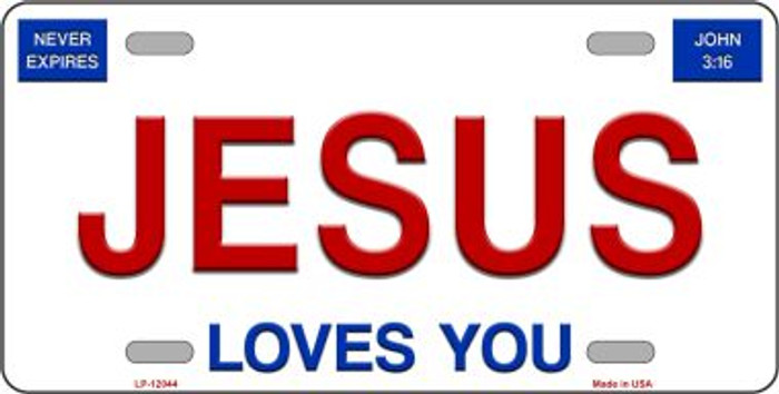 Jesus Loves You Novelty Metal License Plate LP-12044