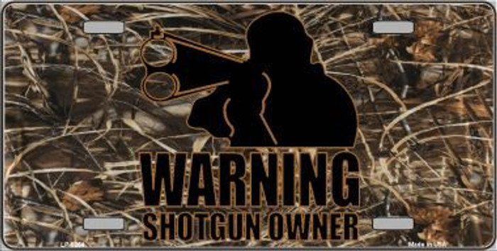 Warning Shotgun Owner Metal Novelty License Plate LP-5264
