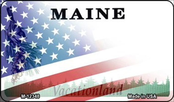 Maine with American Flag Novelty Metal Magnet M-12348