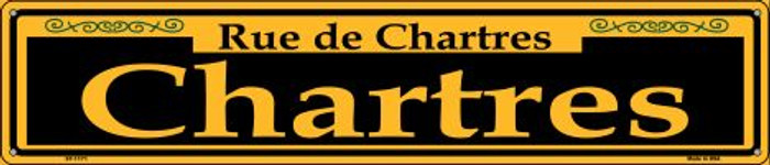 Chartres Yellow Novelty Metal Street Sign ST-1171
