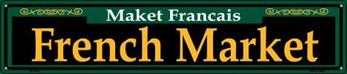French Market Green Novelty Metal Street Sign ST-1225