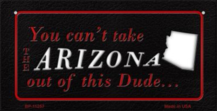 Arizona Dude Novelty Metal Bicycle Plate BP-11257