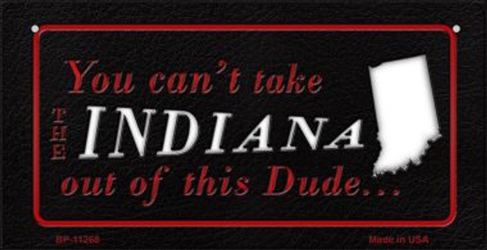 Indiana Dude Novelty Metal Bicycle Plate BP-11268