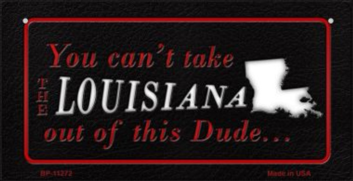 Louisiana Dude Novelty Metal Bicycle Plate BP-11272