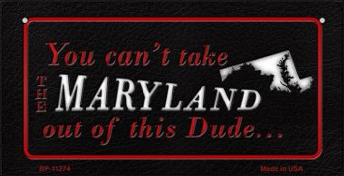 Maryland Dude Novelty Metal Bicycle Plate BP-11274