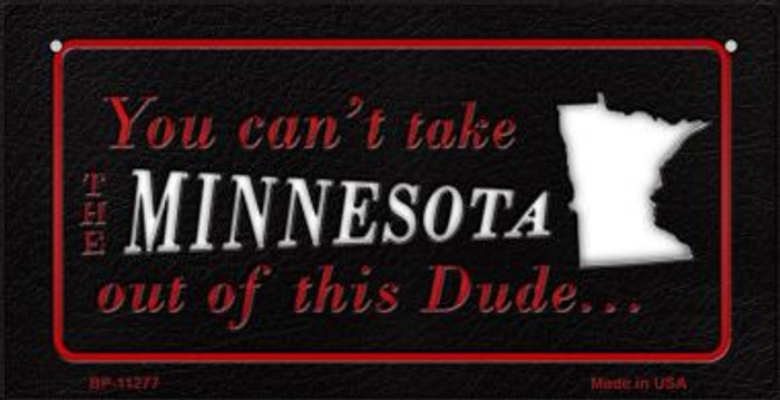 Minnesota Dude Novelty Metal Bicycle Plate BP-11277
