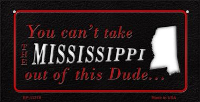 Mississippi Dude Novelty Metal Bicycle Plate BP-11278