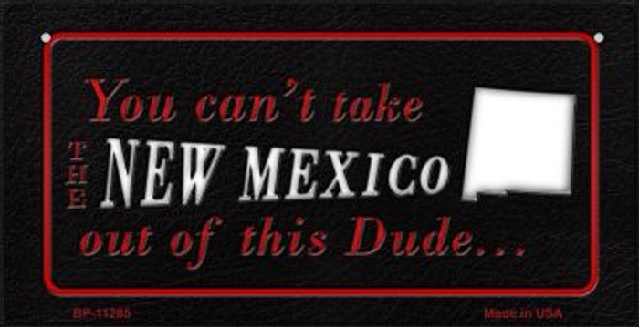 New Mexico Dude Novelty Metal Bicycle Plate BP-11285