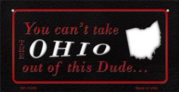 Ohio Dude Novelty Metal Bicycle Plate BP-11289