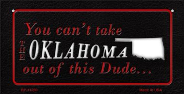 Oklahoma Dude Novelty Metal Bicycle Plate BP-11290