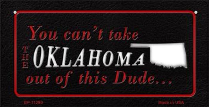 Oklahoma Dude Novelty Metal Bicycle Plate BP-11290