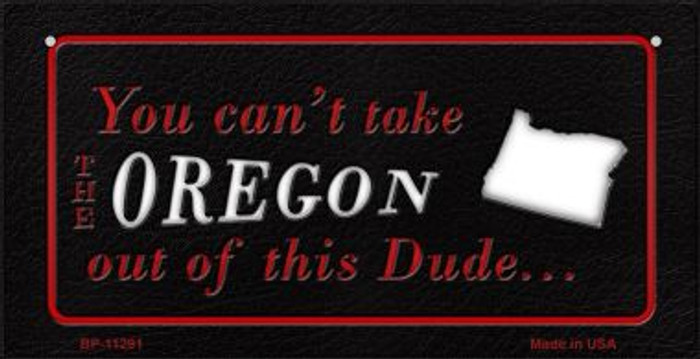 Oregon Dude Novelty Metal Bicycle Plate BP-11291