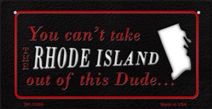 Rhode Island Dude Novelty Metal Bicycle Plate BP-11293