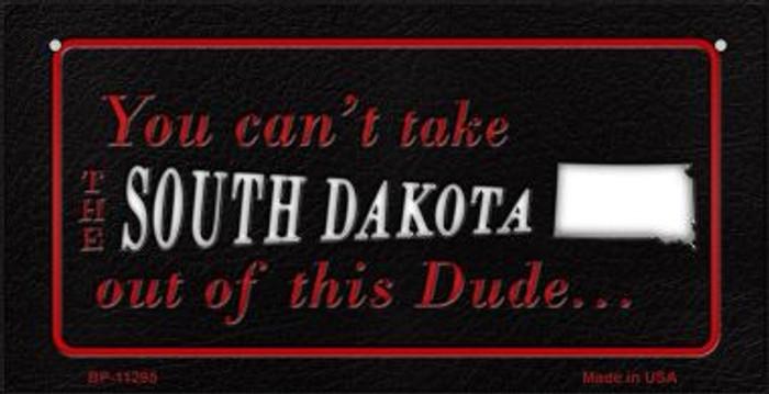 South Dakota Dude Novelty Metal Bicycle Plate BP-11295