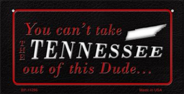 Tennessee Dude Novelty Metal Bicycle Plate BP-11296