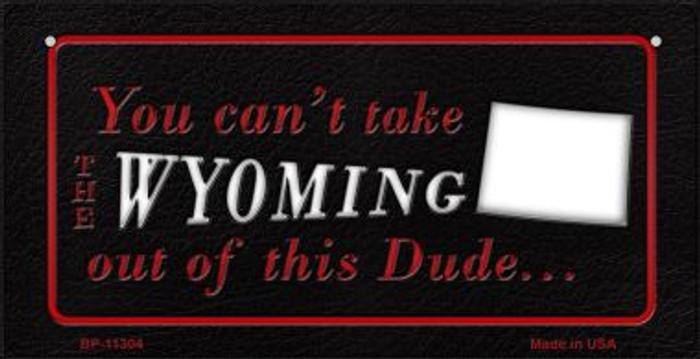 Wyoming Dude Novelty Metal Bicycle Plate BP-11304
