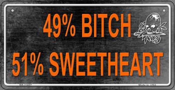 49% Bitch 51% Sweet Novelty Metal Bicycle Plate BP-11657