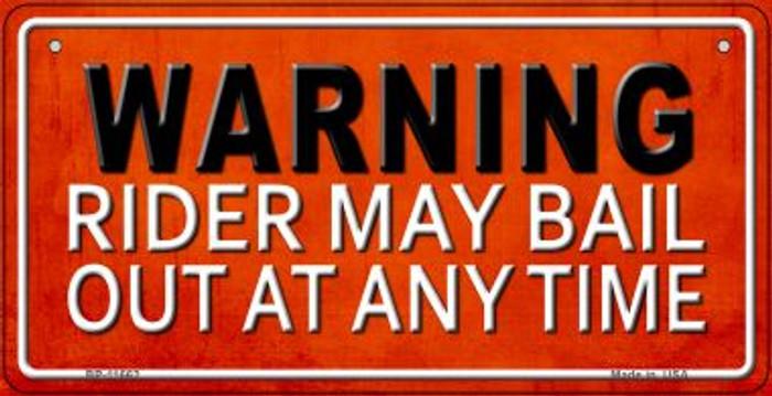 Rider May Bail Novelty Metal Bicycle Plate BP-11662