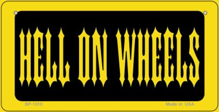 Hell On Wheels Novelty Metal Bicycle Plate BP-1310