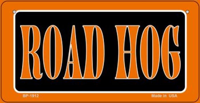 Road Hog Novelty Metal Bicycle Plate BP-1912