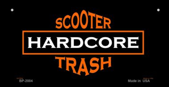 Hardcore Scooter Trash Black Novelty Metal Bicycle Plate BP-2004