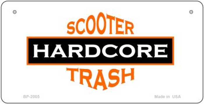 Hardcore Scooter Trash White Novelty Metal Bicycle Plate BP-2005