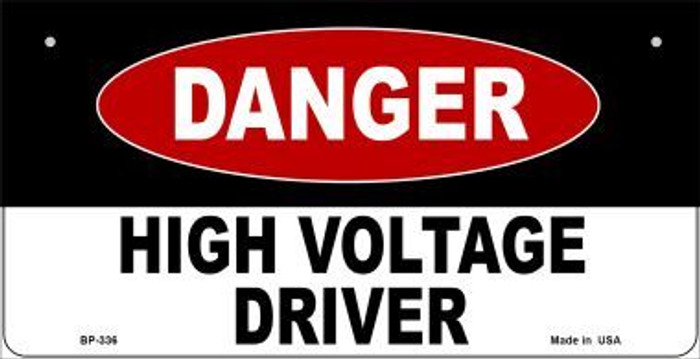 Danger High Voltage Driver Novelty Metal Bicycle Plate BP-336