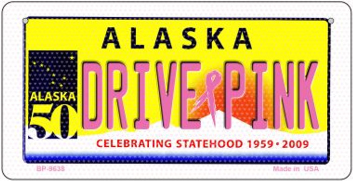 Drive Pink Alaska Novelty Metal Bicycle Plate BP-9638