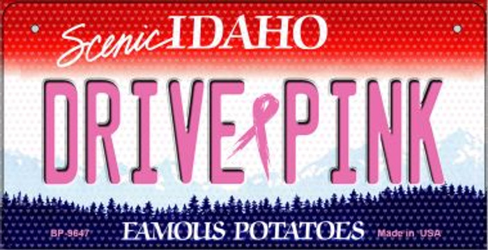 Drive Pink Idaho Novelty Metal Bicycle Plate BP-9647
