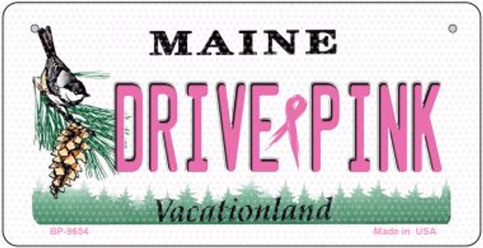 Drive Pink Maine Novelty Metal Bicycle Plate BP-9654