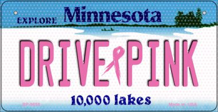 Drive Pink Minnesota Novelty Metal Bicycle Plate BP-9658