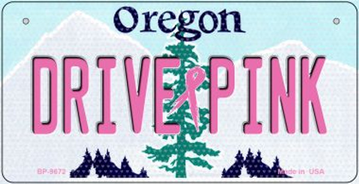 Drive Pink Oregon Novelty Metal Bicycle Plate BP-9672