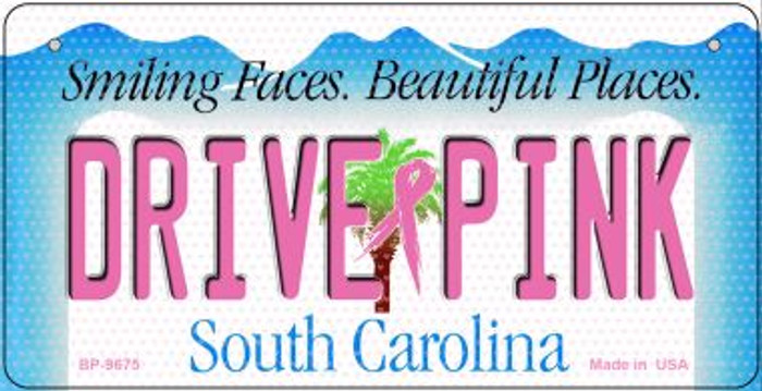 Drive Pink South Carolina Novelty Metal Bicycle Plate BP-9675