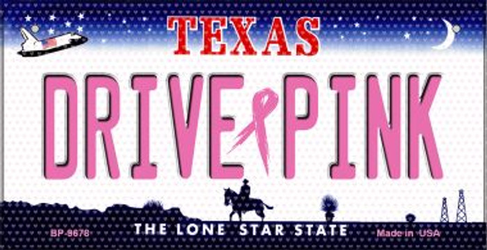 Drive Pink Texas Novelty Metal Bicycle Plate BP-9678