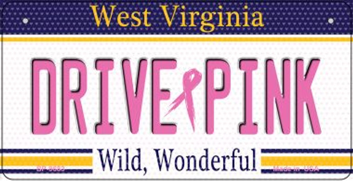 Drive Pink West Virginia Novelty Metal Bicycle Plate BP-9683