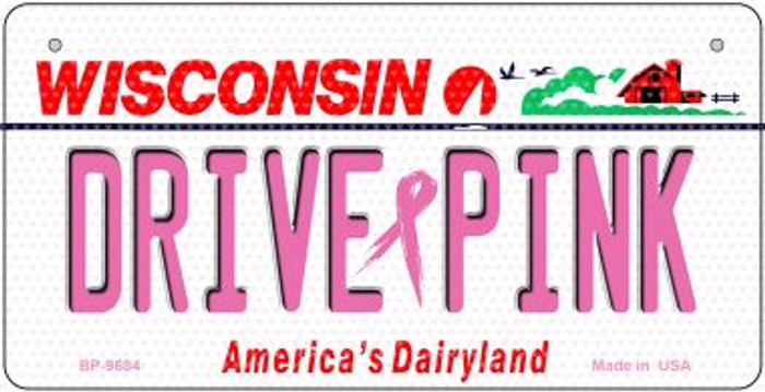 Drive Pink Wisconsin Novelty Metal Bicycle Plate BP-9684