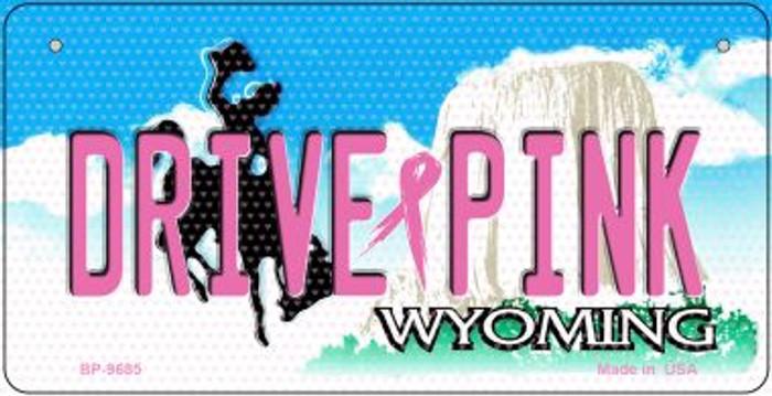 Drive Pink Wyoming Novelty Metal Bicycle Plate BP-9685