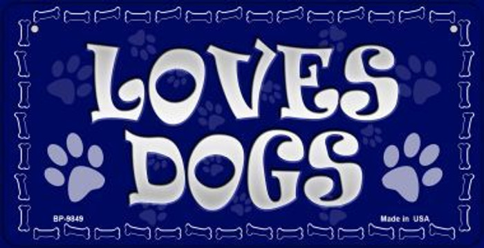 Loves Dogs Novelty Metal Bicycle Plate BP-9849