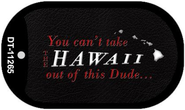 Hawaii Dude Novelty Metal Dog Tag Necklace DT-11265
