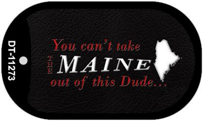 Maine Dude Novelty Metal Dog Tag Necklace DT-11273