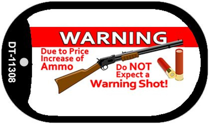 Do Not Expect A Warning Shot Novelty Metal Dog Tag Necklace DT-11308