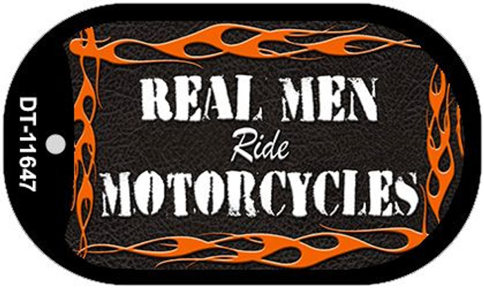 Real Men Ride Motorcycles Novelty Metal Dog Tag Necklace DT-11647