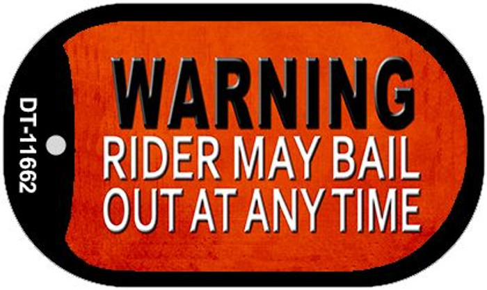 Rider May Bail Novelty Metal Dog Tag Necklace DT-11662