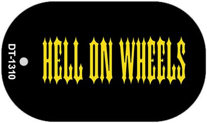 Hell On Wheels Novelty Metal Dog Tag Necklace DT-1310