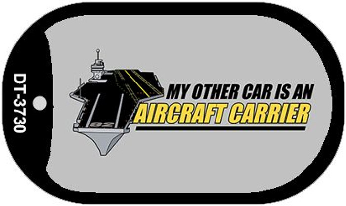 My Other Car Aircraft Carrier Novelty Metal Dog Tag Necklace DT-3730