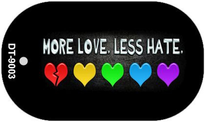 More Love Less Hate Rainbow Novelty Metal Dog Tag Necklace DT-9003