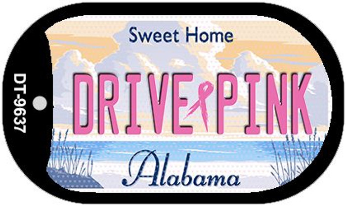 Drive Pink Alabama Novelty Metal Dog Tag Necklace DT-9637