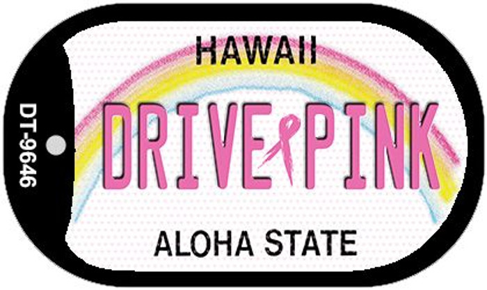 Drive Pink Hawaii Novelty Metal Dog Tag Necklace DT-9646
