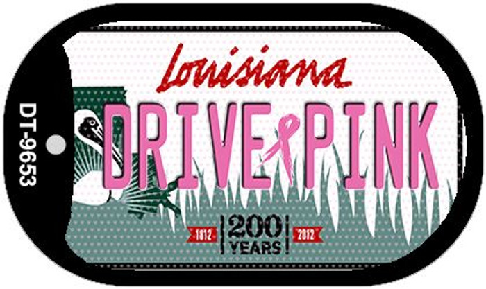 Drive Pink Louisiana Novelty Metal Dog Tag Necklace DT-9653